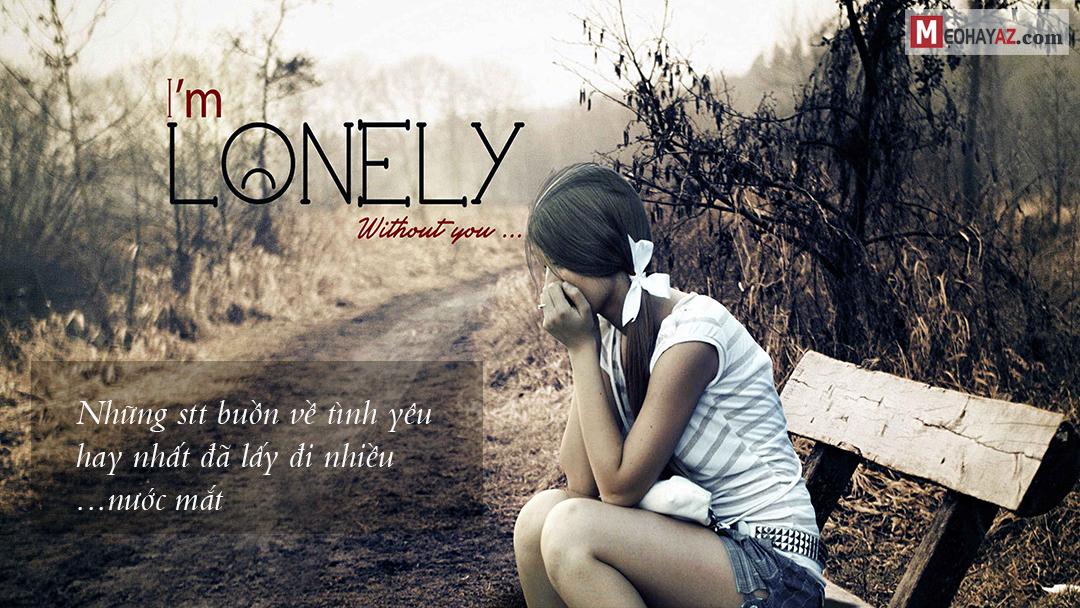 Những stt buồn về tình yêu hay nhất đã lấy đi nhiều nước mắt