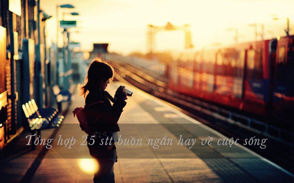 Tổng hợp những stt buồn ngắn hay về cuộc sống