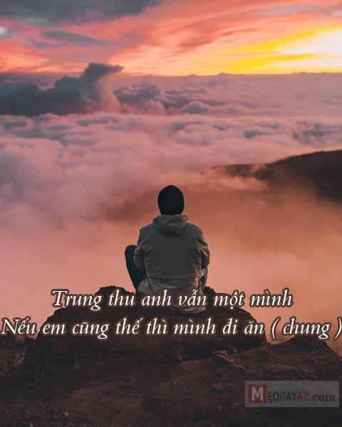 Stt về trung thu cô đơn một mình trên núi