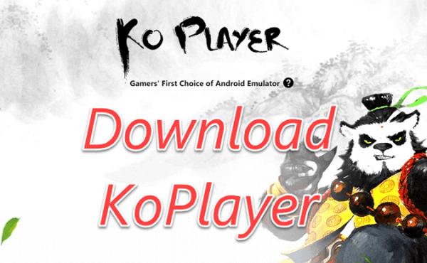 Giả lập Android 5.0 - KoPlayer hỗ trợ nhiều tính năng cho game thủ