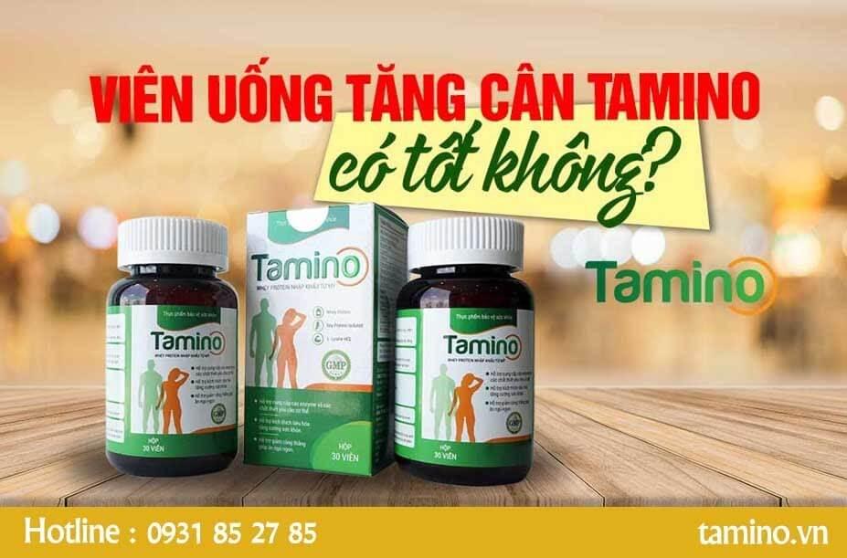 Vậy viên uống tăng cân Tamino có tốt không?