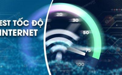 Cách test tốc độ mạng tại nhà của bạn nhanh và dễ dàng nhất